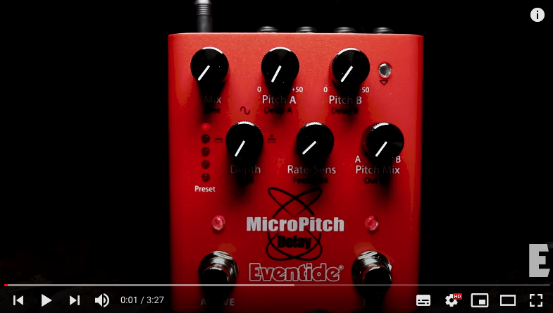 Eventide_Micropitch_Pedal_Video.png