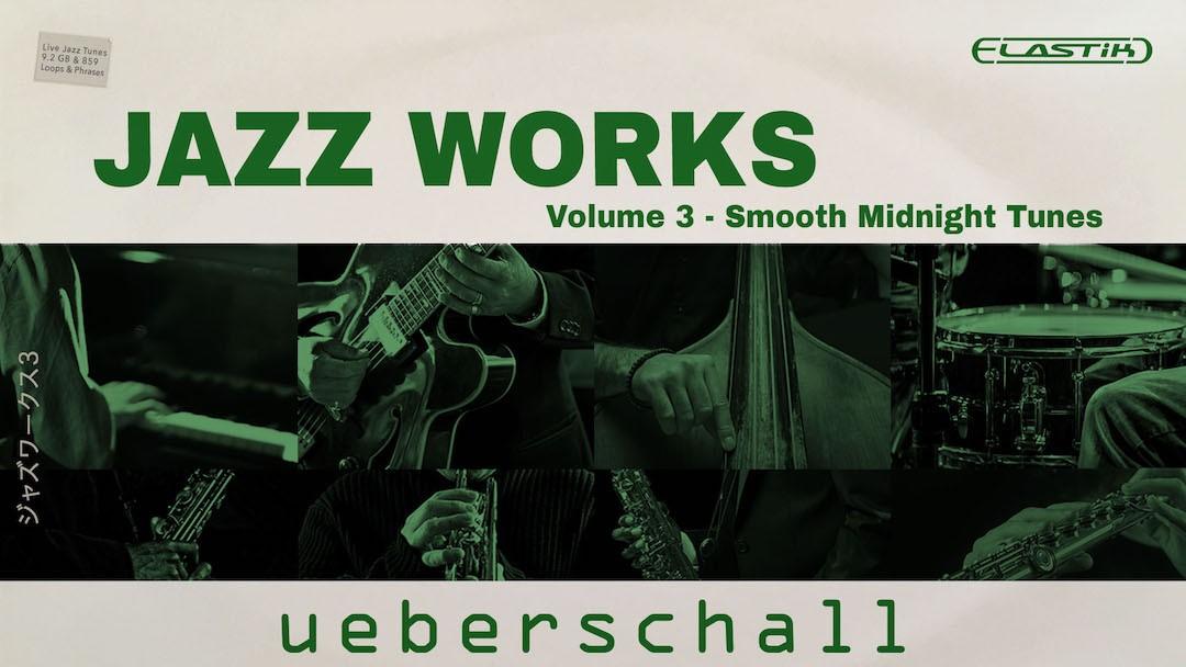 Jazz Works 3-ueberschall.jpg